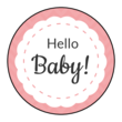 """Hello Baby!"" Circle Labels"