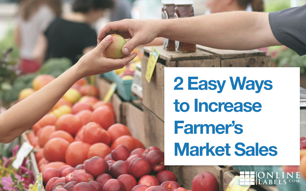2 Easy Ways to Increase Farmer's Market Sales