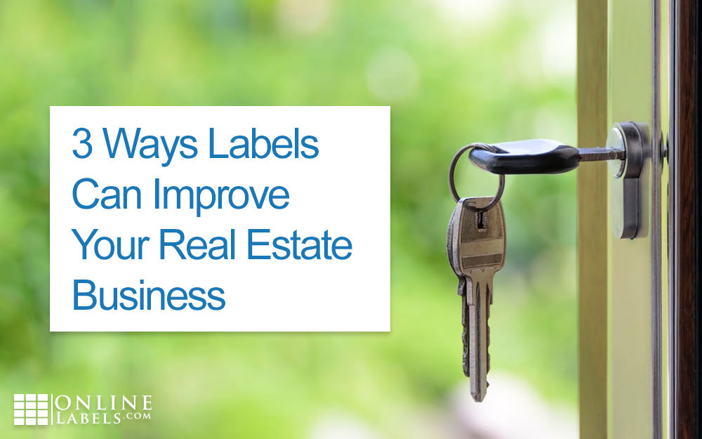 3 Ways Labels Can Improve Your Real Estate Business
