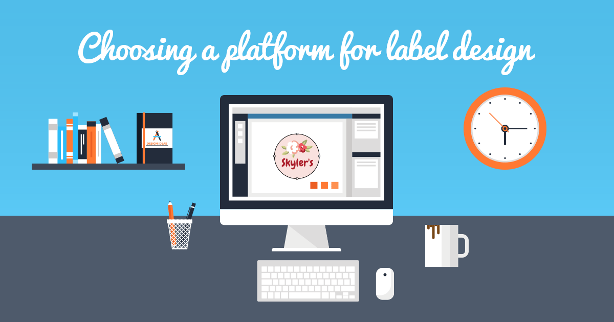 Tips on choosing your platform for designing and printing labels