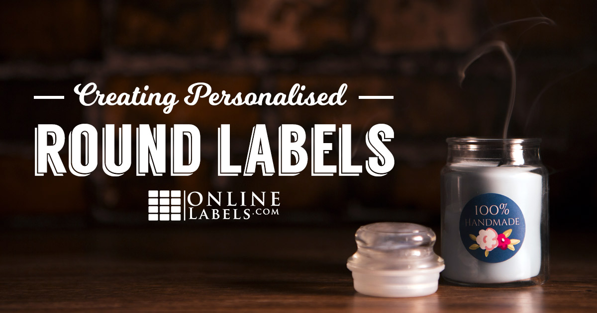 4 Tips for Creating Personalised Round Labels