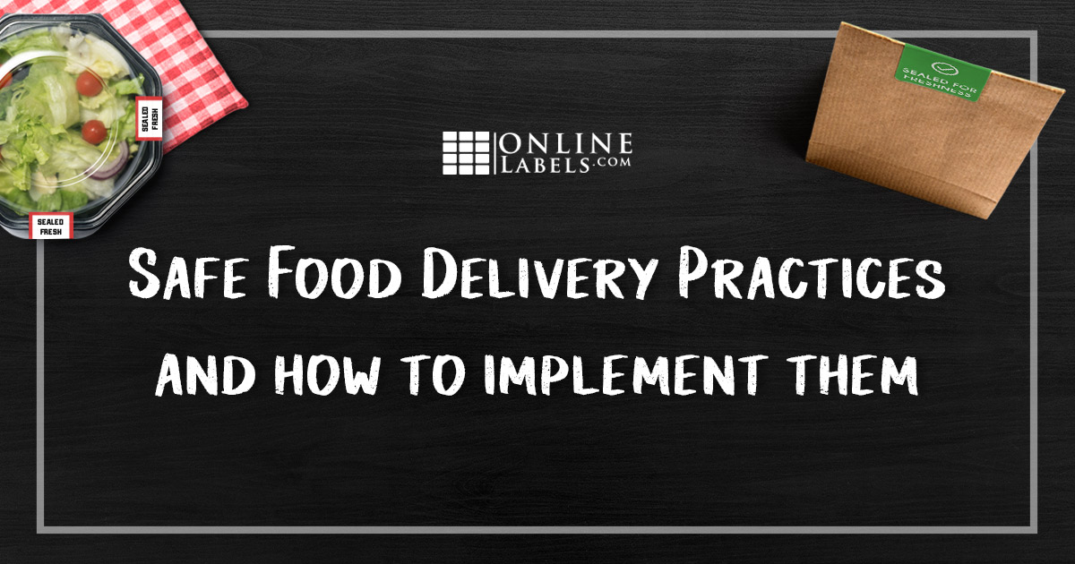 How To Ensure Safe Food Delivery with Labels & Seals