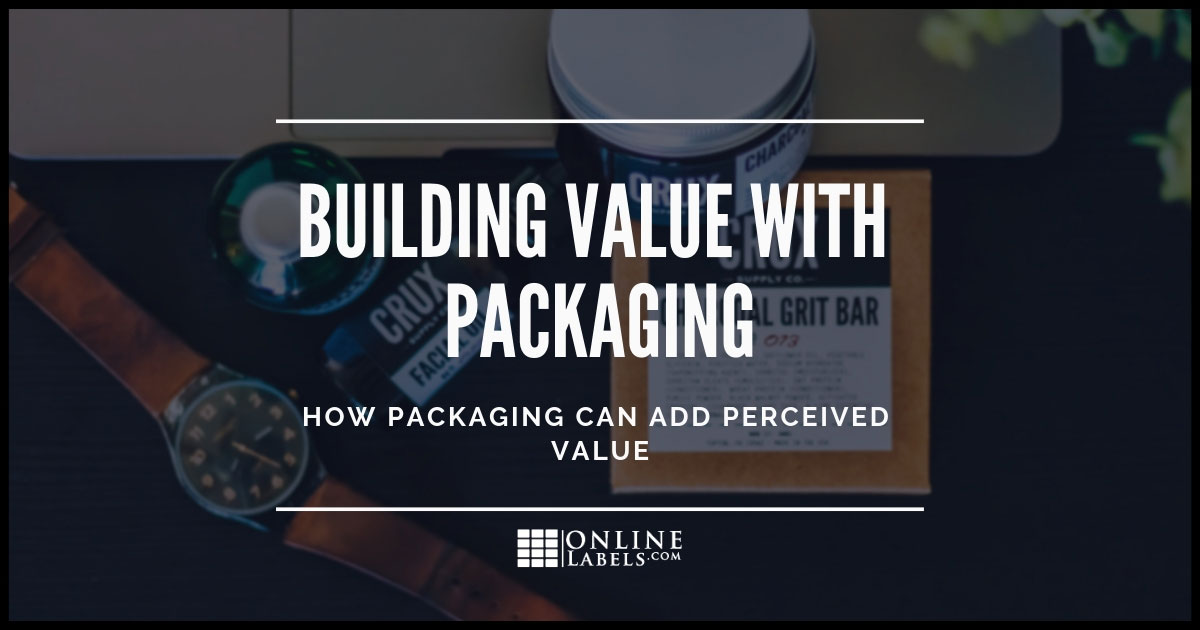 How Packaging Can Add Perceived Value