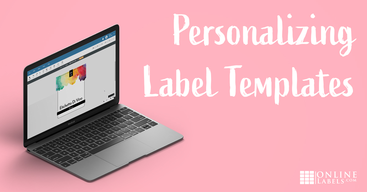 How to Customise Pre-Designed Templates to Create Unique Labels