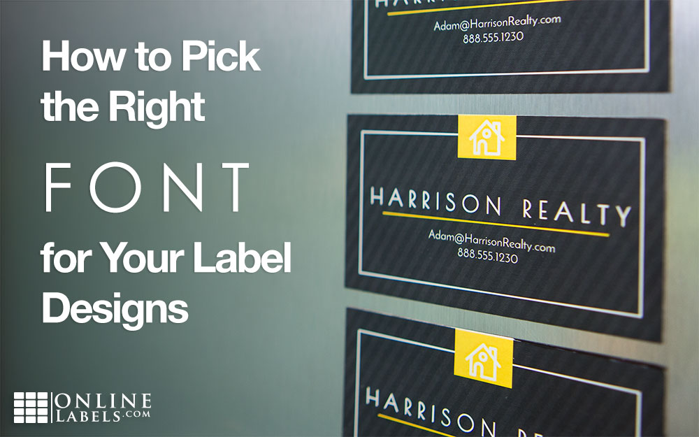 How to Pick the Right Font for Your Label Designs