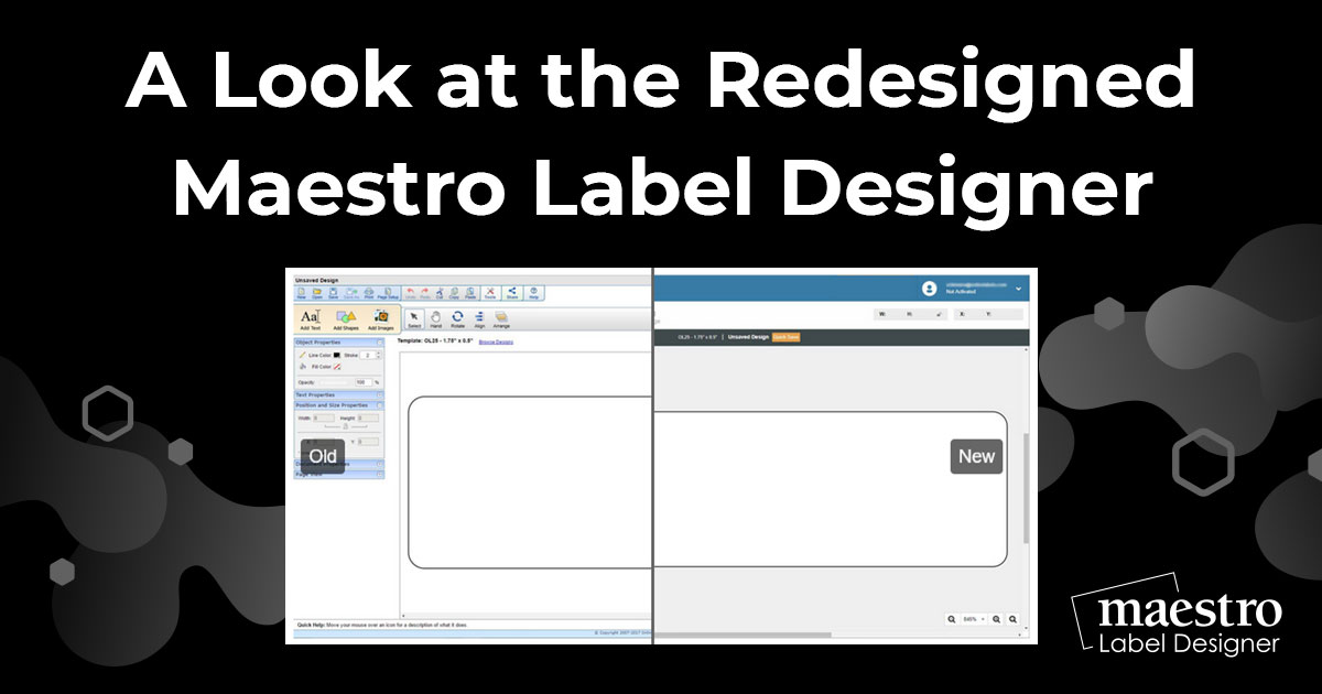 A Look at the Redesigned Maestro Label Designer