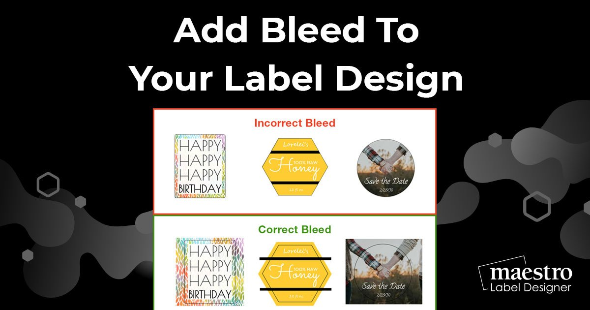How To Add Bleed To Your Label Design
