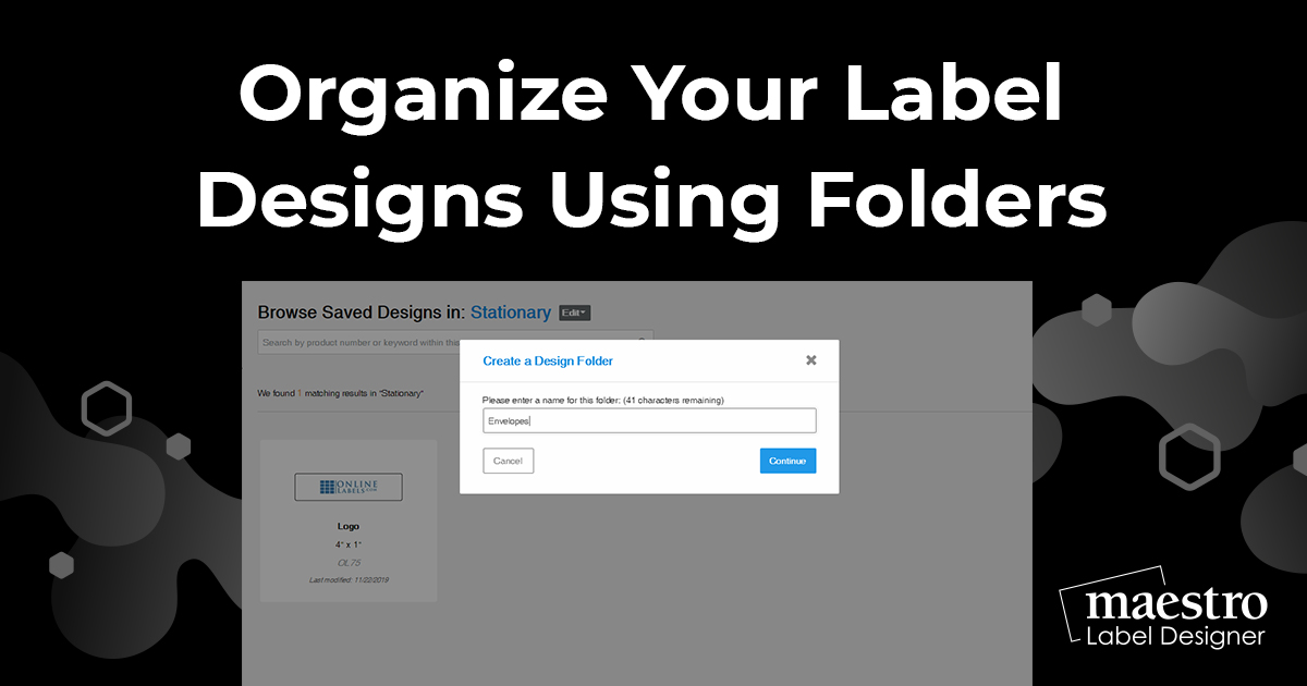 How To Organize Your Label Designs Using Folders