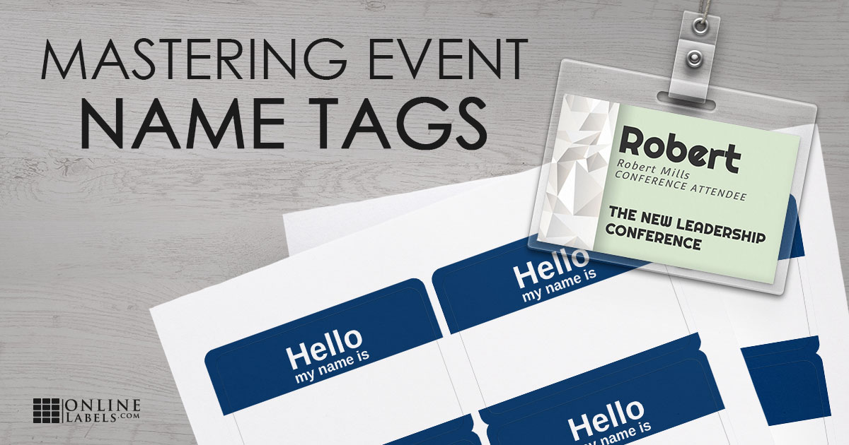 7 Easy Steps to Create Name Tags For Your Next Event