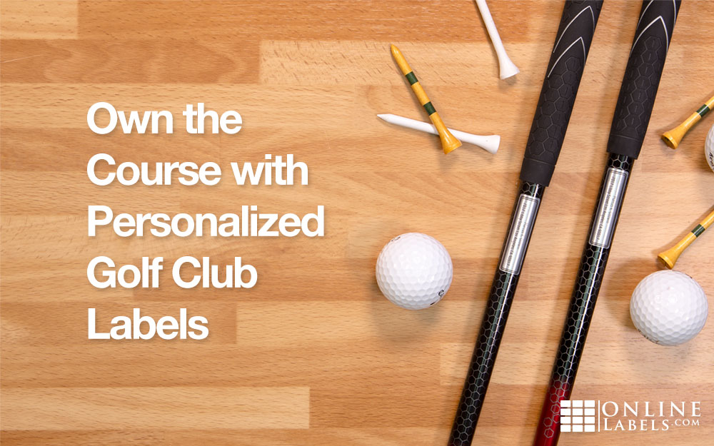 Own the Course with Personalised Golf Club Labels