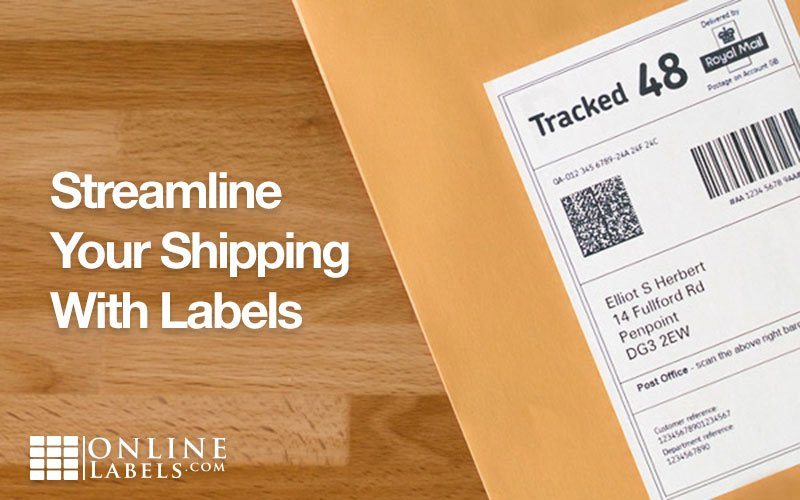 Streamline Your Shipping With Labels