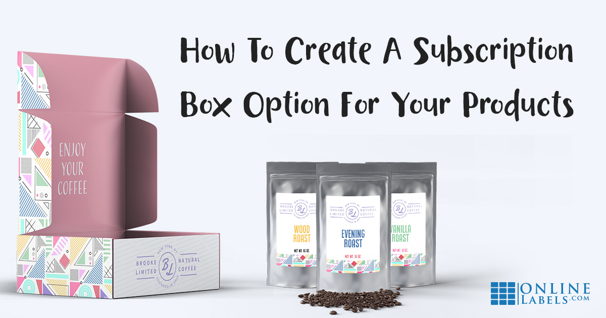 How To Create A Subscription Box Business & Guarantee Repeat Customers
