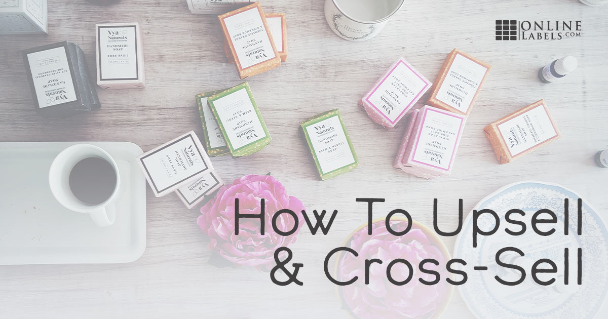 Using Upsells & Add-Ons to Increase Profits in Your Handmade Business
