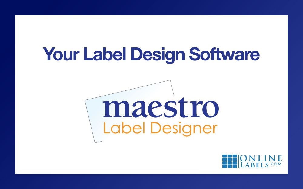 How To Design Your Labels: Maestro Label Designer